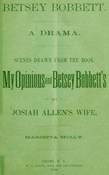 Betsey Bobbett A Drama