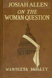 Josiah Allen on the Woman Question