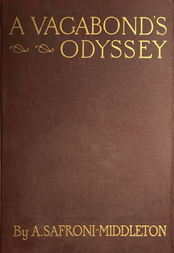 A Vagabond's Odyssey being further reminiscences of a wandering sailor-troubadour in many lands