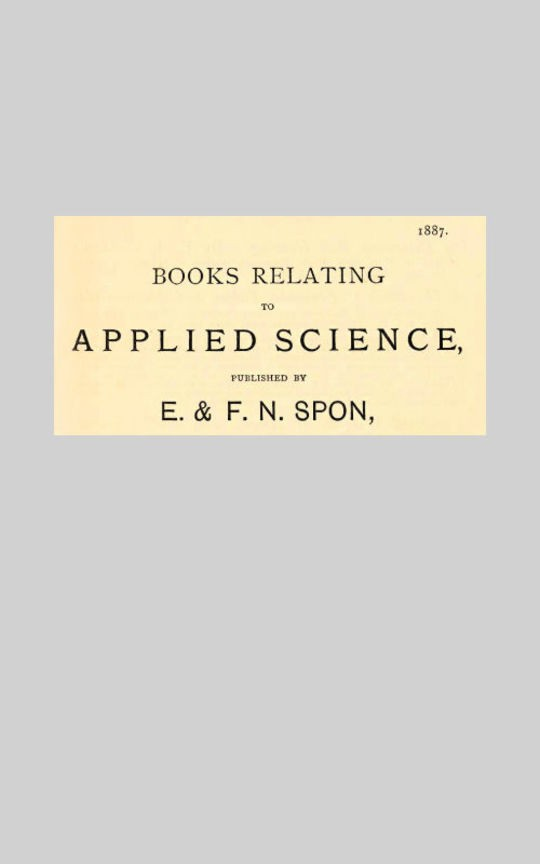 Books Relating to Applied Science, published by E & F. N. Spon, 1887.