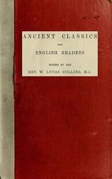 Ancient Classics for English Readers Homer: The Iliad-The Odyssey