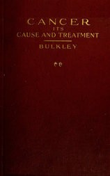 Cancer—Its Cause and Treatment, Volume II.