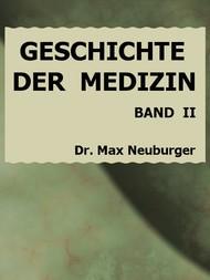 Geschichte der Medizin II. Band, Erster Teil