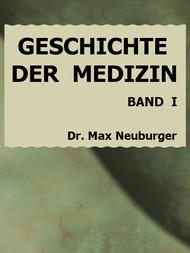 Geschichte der Medizin 1. Band