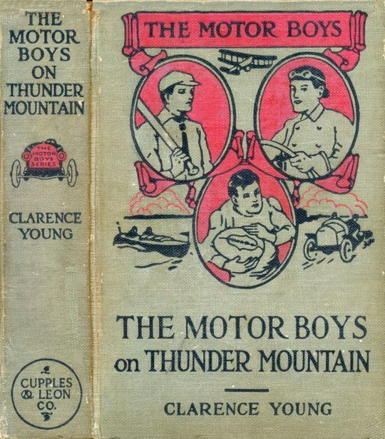 The Motor Boys on Thunder Mountain Or, The Treasure Chest of Blue Rock
