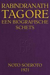 Rabindranath Tagore Een biografische Schets