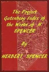 Index of the Project Gutenberg Works of Herbert Spencer