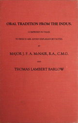 Oral Tradition From The Indus Comprised In Tales To Which Are Added Explanatory Notes