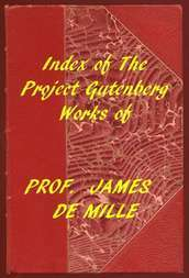 Index of the Project Gutenberg Works of James De Mille