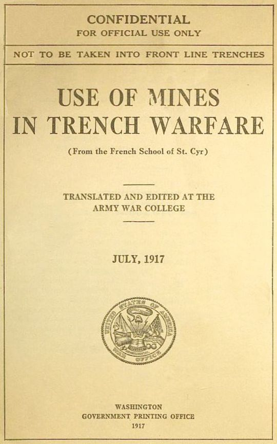 Use of Mines in Trench Warfare From the French School of St. Cyr