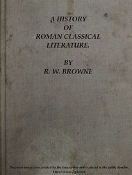 A History of Roman Classical Literature.