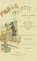Paris Anecdote Avec une préface et des notes par Charles Monselet