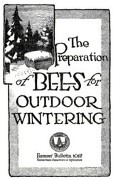 USDA Farmers' Bulletin No. 1012: The Preparation of Bees for Outdoor Wintering