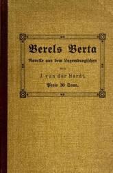 Berels Berta Eine Bauerngeschichte aus dem Luxemburgischen