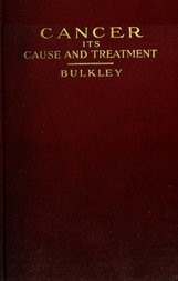 Cancer—Its Cause and Treatment, Volume 1 (of 2)