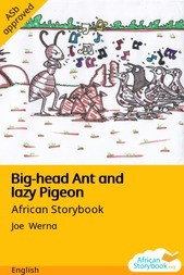 Big-head Ant and lazy Pigeon