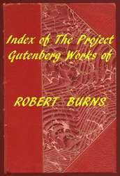 Index of the Project Gutenberg Works of Robert Burns