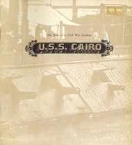 U.S.S. Cairo The Story of a Civil War Gunboat