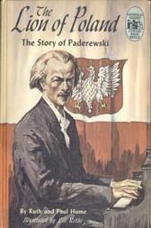 The Lion of Poland The Story of Paderewski