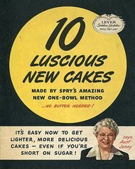 10 Luscious New Cakes Made by Spry's Amazing new One-Bowl Method
