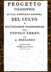 Progetto filosofico di una completa riforma del culto e dell'educazione politico-morale del popolo ebreo, Tomo II (of 2)