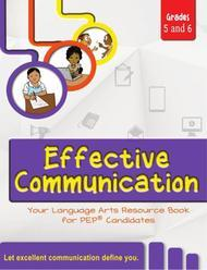Effective Communication: Your Language Arts Resource Book for PEP Candidates