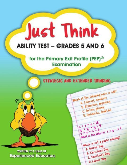 Just Think Ability Test - Grades 5 & 6 for the Primary Exit Profile PEP Examination