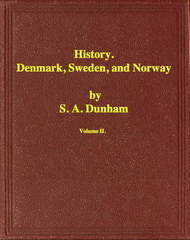 History of Denmark, Sweden, and Norway, Vol. II (of 2)