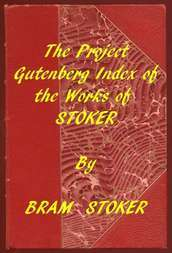 Index of The Project Gutenberg Works of Bram Stoker