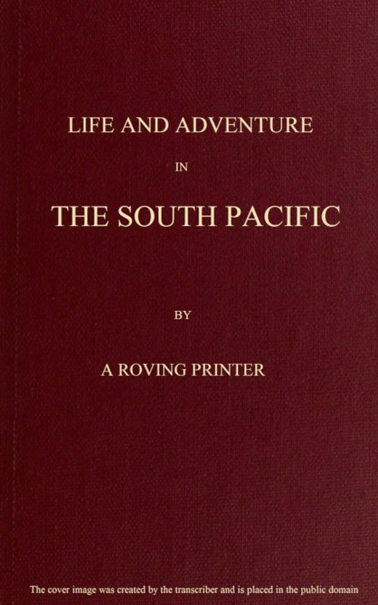 Life and Adventure in the South Pacific