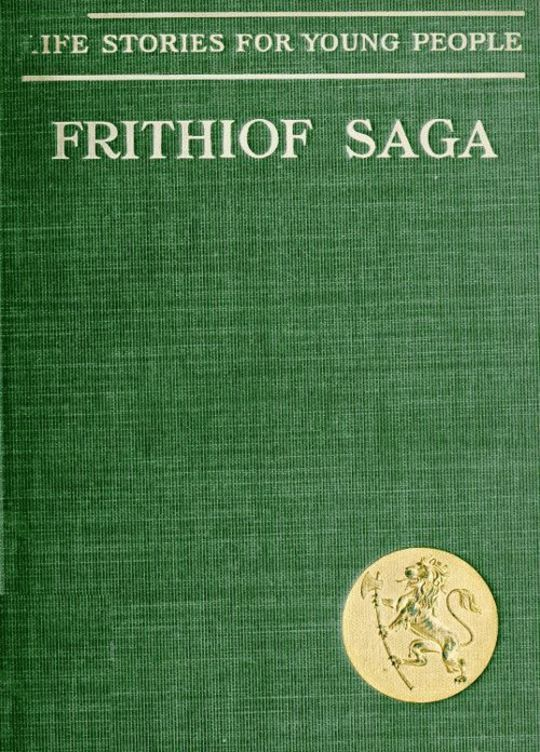The Frithiof Saga Life Stories for Young People
