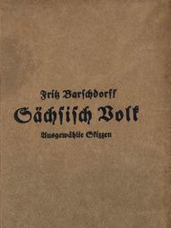 Sächsisch Volk Ausgewählte Skizzen