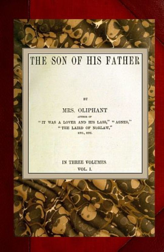 The Son of His Father; vol. 1/3