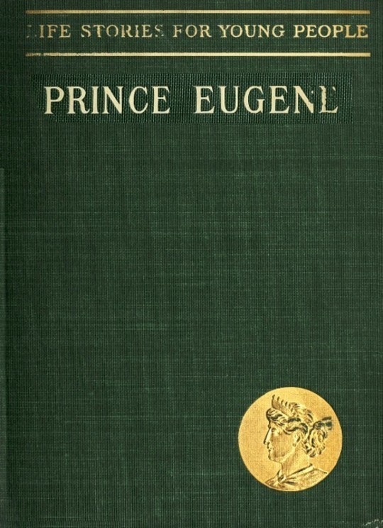 Prince Eugene, The Noble Knight Life Stories for Young People