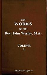 The Works of the Rev. John Wesley, Vol. 1 (of 32)