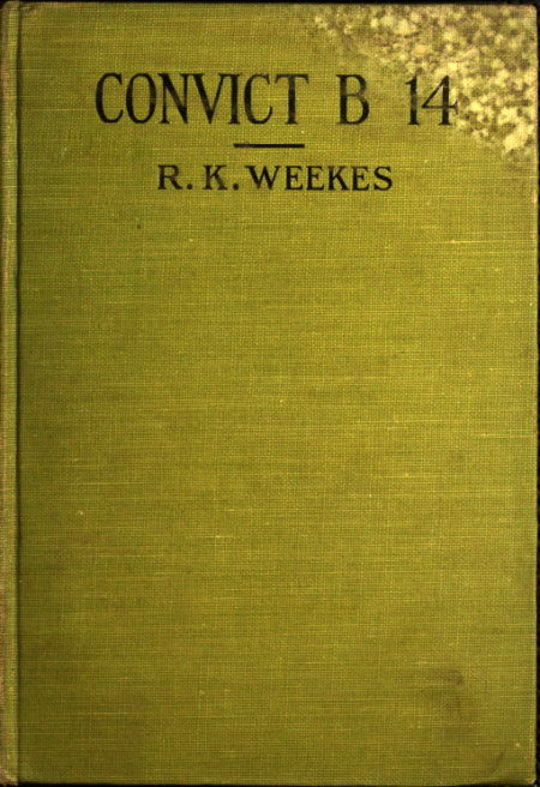 Convict B14 A Novel