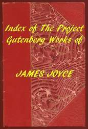 Index of the Project Gutenberg Works of James Joyce