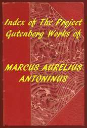 Index of the Project Gutenberg Works of Marcus Aurelius Antoninus