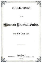 Collections of the Minnesota Historical Society for the Year 1867