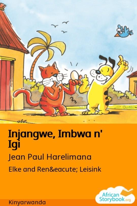 Injangwe, Imbwa n' Igi