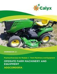 Operate Farm Machinery and Equipment