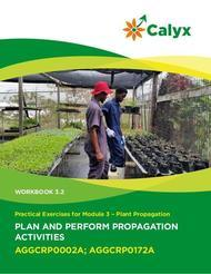 Plan and Perform Propagation Activities