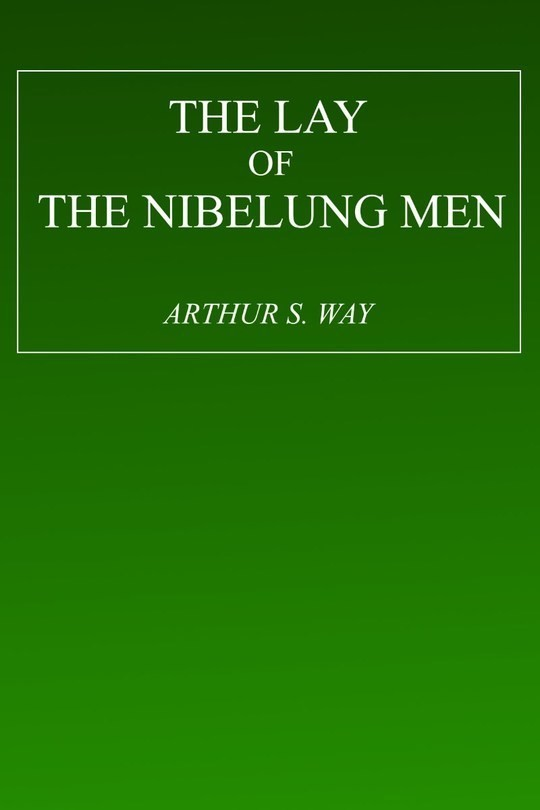 The Lay of the Nibelung Men