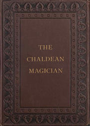The Chaldean Magician An Adventure in Rome in the Reign of the Emperor Diocletian