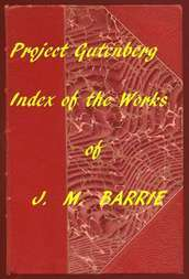 Index of the Project Gutenberg Works of James Matthew Barrie