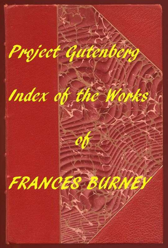 Index of The Project Gutenberg Works of Madame D'Arblay (Frances Burney)