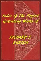 Index of the Project Gutenberg Works of Richard F. Burton