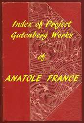 Index of the Project Gutenberg Works of Anatole France