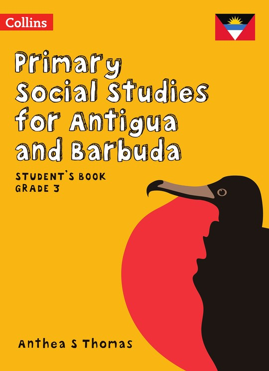 Primary Social Studies for Antigua and Barbuda: Student's Book Grade 3