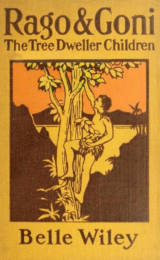Rago and Goni, The Tree-Dweller Children